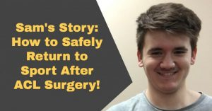 Sams-Story-How-to-Return-To-Sport-Safely-After-ACL-Surgery-in-Huntsville-Alabama-1024x536