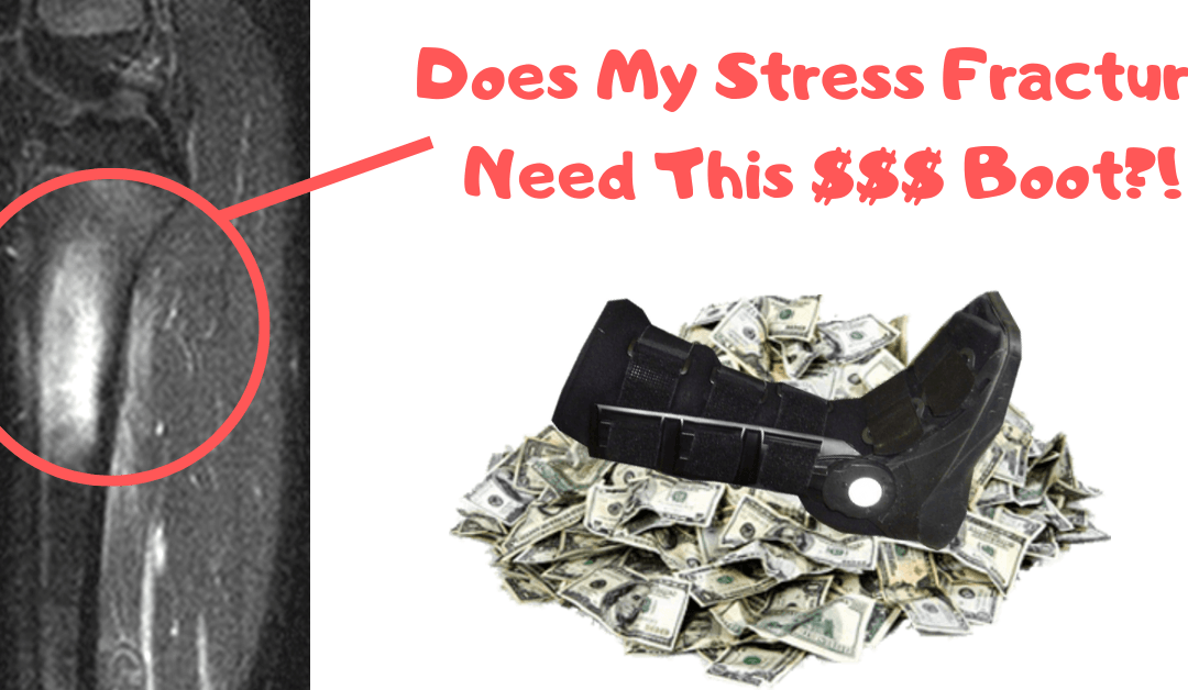 Boots For Stress Fractures and What Exercises Help The Most?