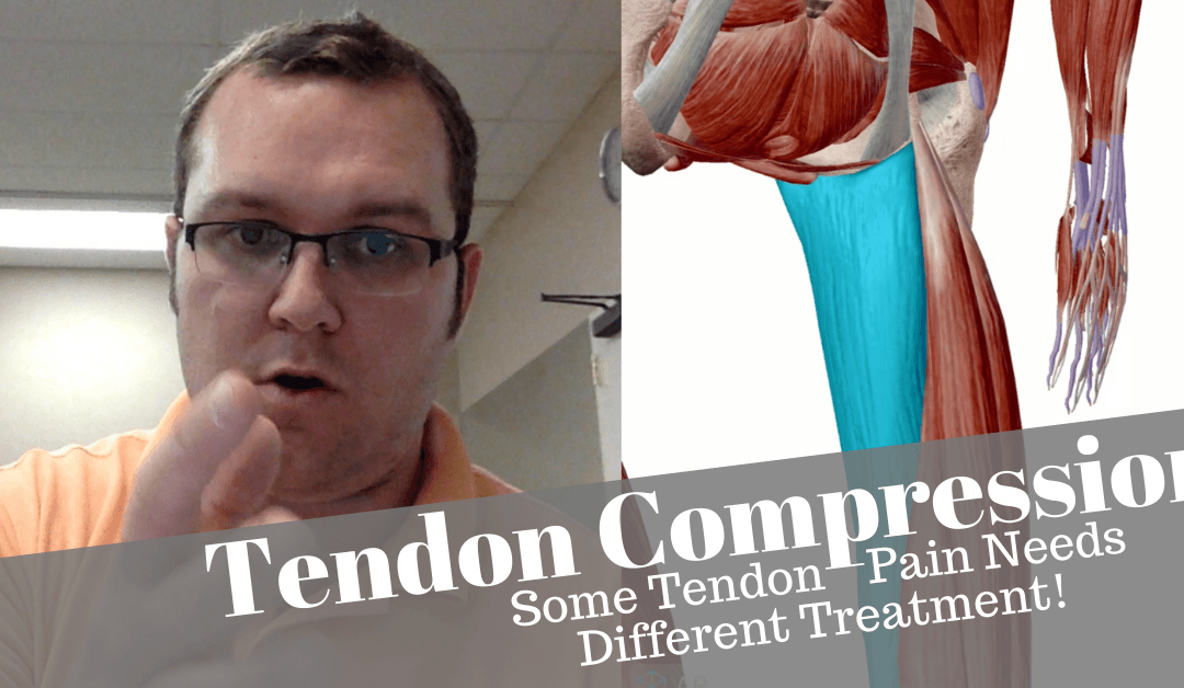 Tendon Compression an important thing to consider for some tendons